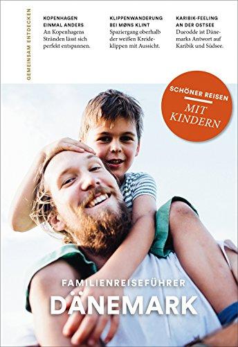 DÄNEMARK: Familienreiseführer