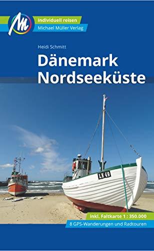 Dänemark Nordseeküste Reiseführer Michael Müller Verlag: Individuell reisen mit vielen praktischen Tipps (MM-Reisen)